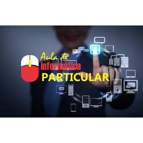 Inclusão Digital   Aula Particular De Informatica