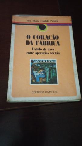 O Coração da Fábrica - Vera Maria Cândido Pereira