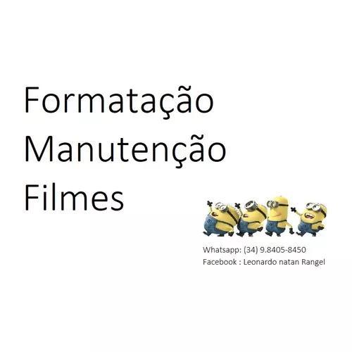 Formatação, Manutenção E Filmes