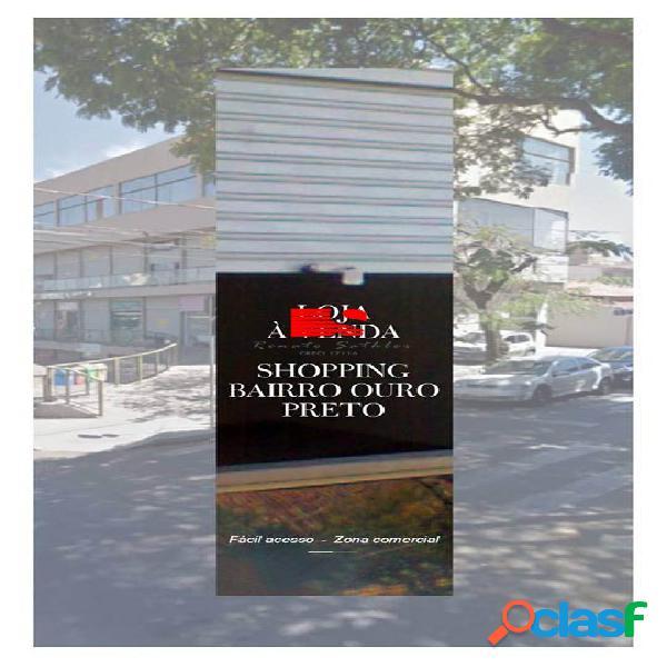 Ótima Loja/Sala   40m²   SHOPPING BAIRRO OURO PRETO
