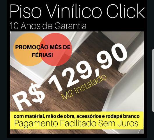 Promoção Mês de Férias Piso Vinílico Click R$  m2