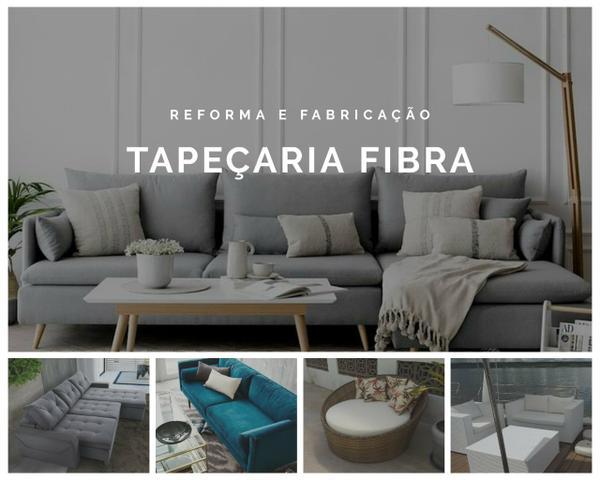 Tapeçaria Fibra - reformas e fabricações de móveis