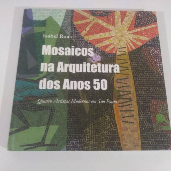 lindo livro de arquitetura sobre mosaicos dos anos 50