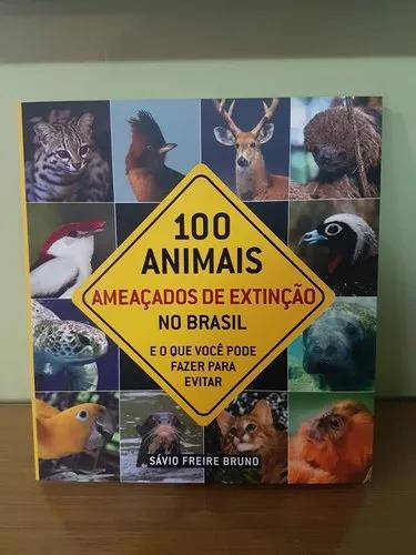 100 Aninais Ameaçados De Extinção No Brasil