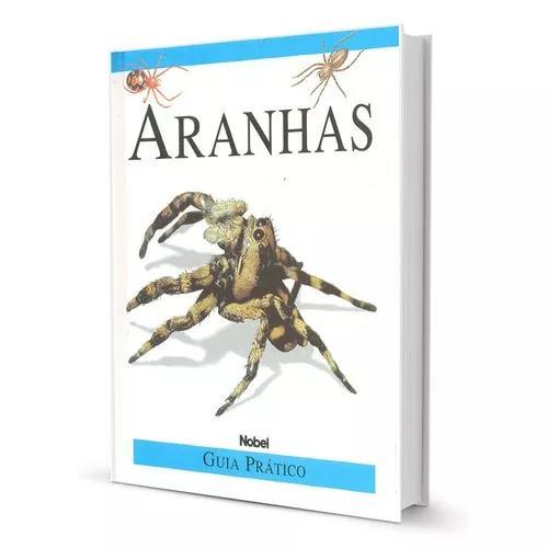 Aranhas Guia Prático Edição De Luxo Capa Dura