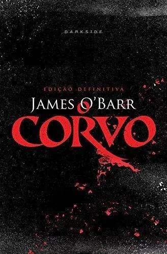 Livro O Corvo - James O' Barr - Edição Definitiva