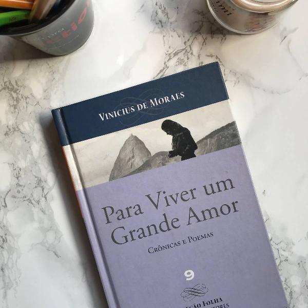 livro para viver um grande amor - vinícius de moraes -