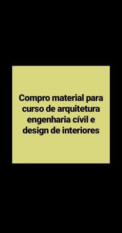 Materiais do curso de arquitetura, engenharia cívil e