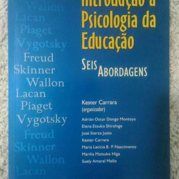 Introdução à Psicologia da Educação - Seis Abordagens
