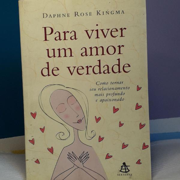 Livro Para Viver um Amor de Verdade