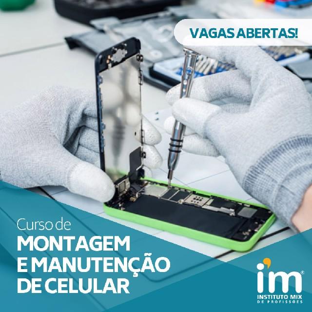 Curso de montagem e manutenção de celular