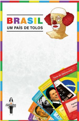 Jogo De Tabuleiro Brasil - Um País De Tolos