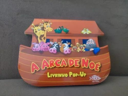 Livro Infantil - Pop - Up:a Arca De Noé