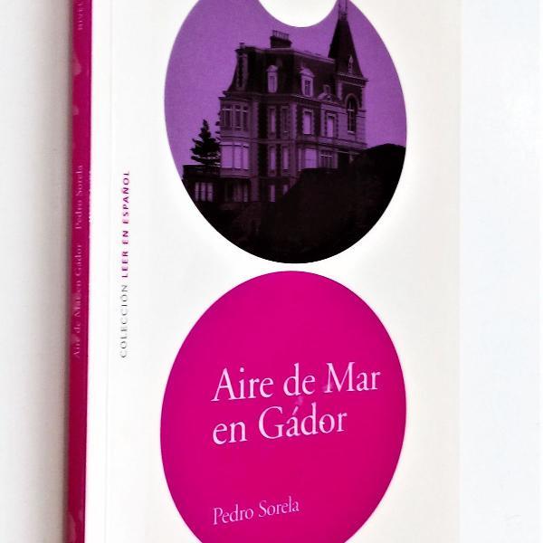 aire de mar en gádor - nivel 5 - leer en español pedro