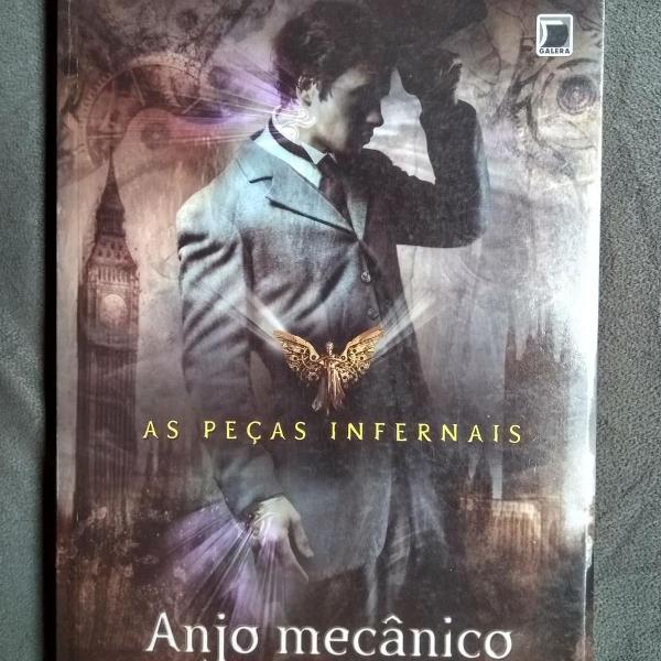 anjo mecânico - coleção as peças infernais - vol. 1