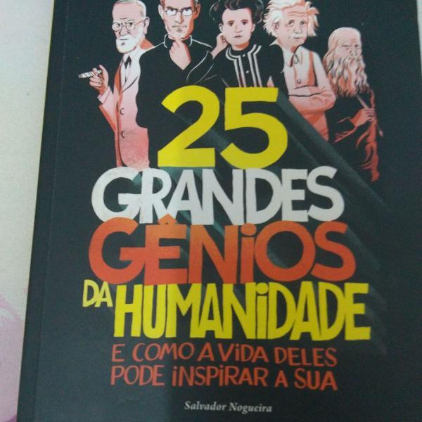 livro 25 grandes gênios da humanidade