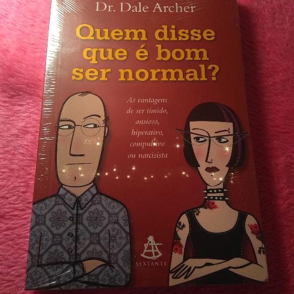 livro: quem disse que é bom ser normal?