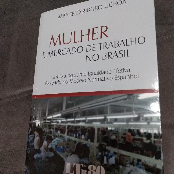 Livro Mulher e mercado de trabalho no Brasil - Marcelo