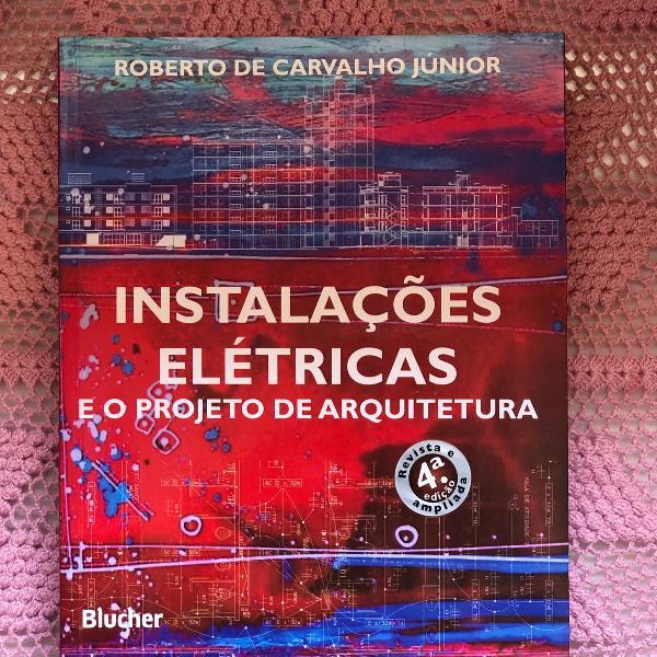 livro sobre instalações eletricas e projetos de