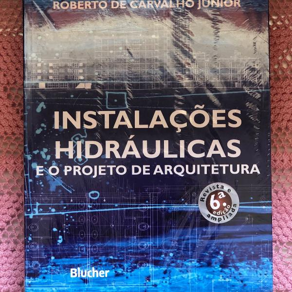 livro sobre instalações hidráulicas e projetos de