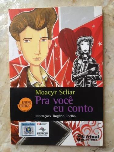 Livro: Pra Você Eu Conto - Moacyr Scliar