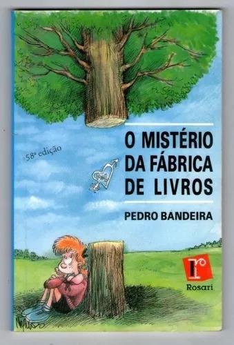 O Mistério Da Fábrica De Livros - Pedro Bandeira -