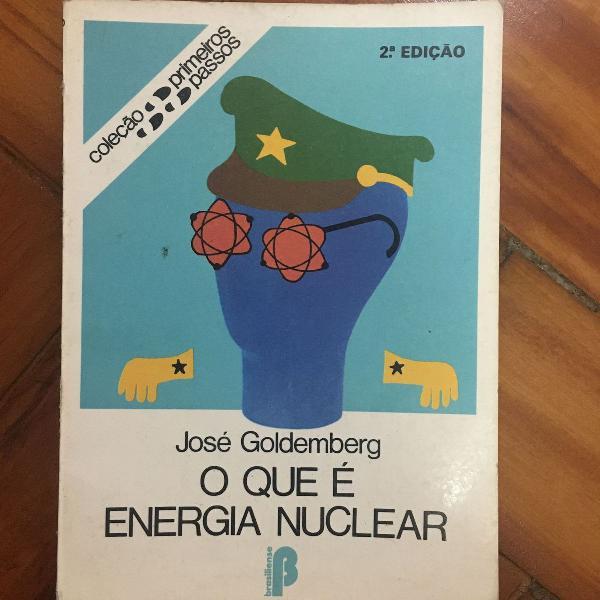 """2 livros """"o que é energia nuclear e o que é burocracia"""""""