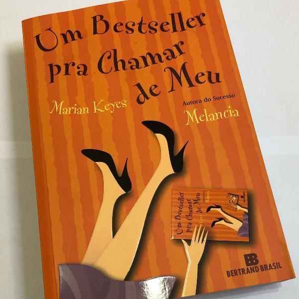 livro um bestseller pra chamar de meu - marian keyes