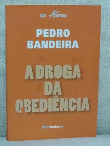 Livro A Droga Da Obediência Pedro Bandeira Os Karas Moderna