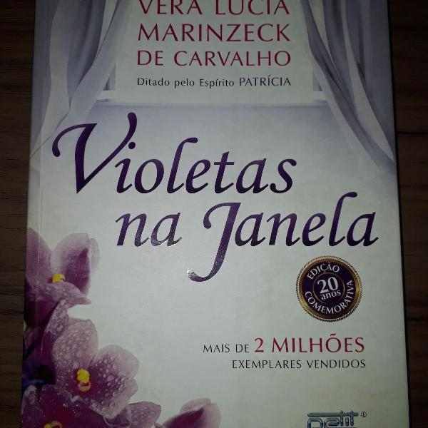 Violetas na janela - Livro de Vera Lúcia Marinzeck de
