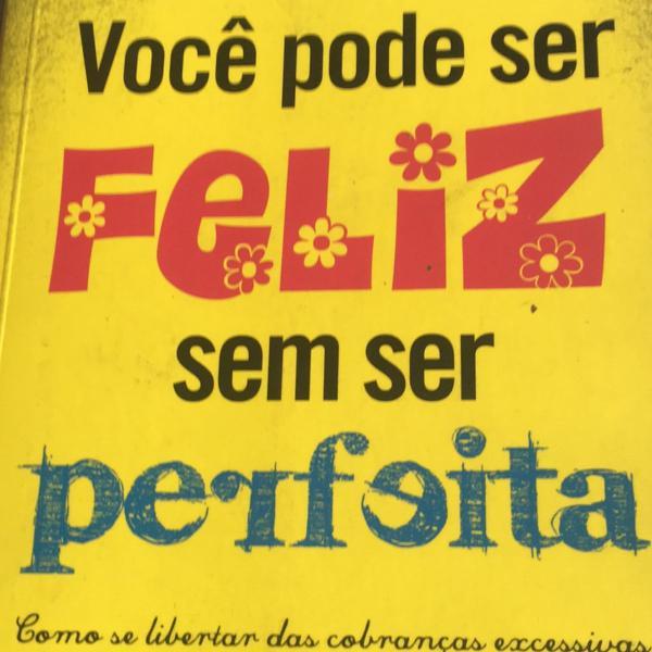 livro voce pode ser feliz sem ser perfeita