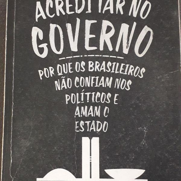 Pare de Acreditar no Governo - Bruno Garchagen