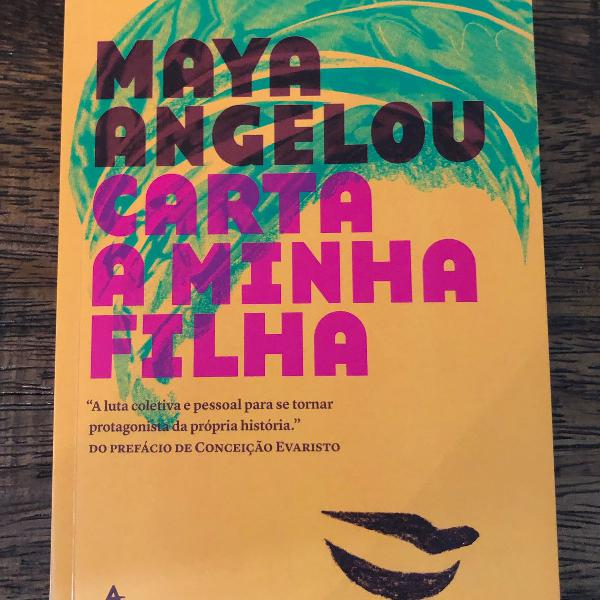 livro - carta a minha filha - maya angelou
