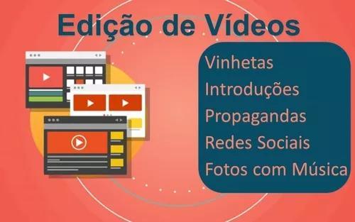 Edição De Vídeos, Logomarcas E Propagandas