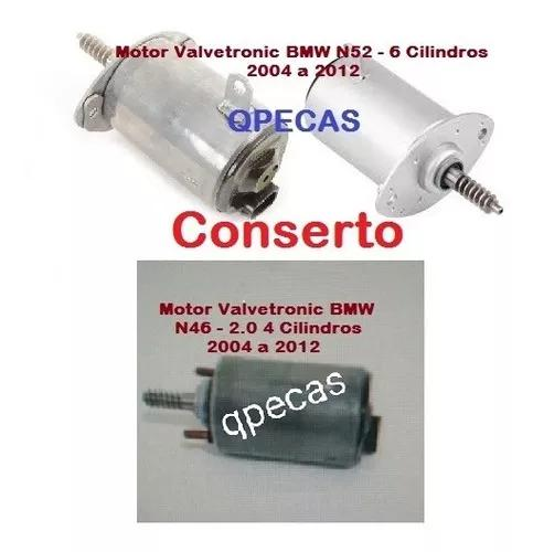 Conserto Motor Valvetronic Bmw X1 118i 120i 320i