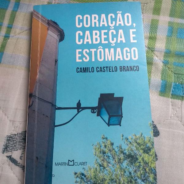 Coração, Cabeça e Estômago, Camilo Castelo Branco