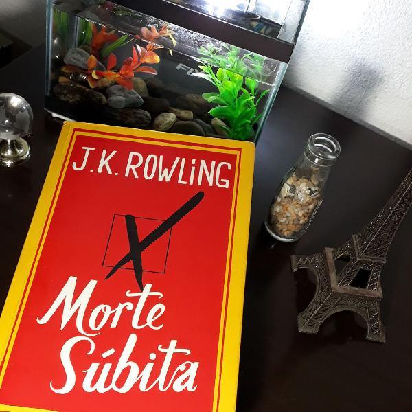 Morte Súbita JK Rowling