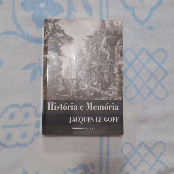 """livro de Jacques Le Goff - """"História e memória"""""""