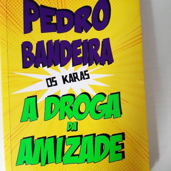 Pedro Bandeira OS KARAS