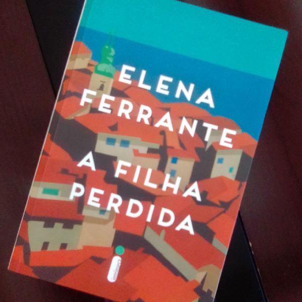 livro A filha perdida, autora Elena Ferrante