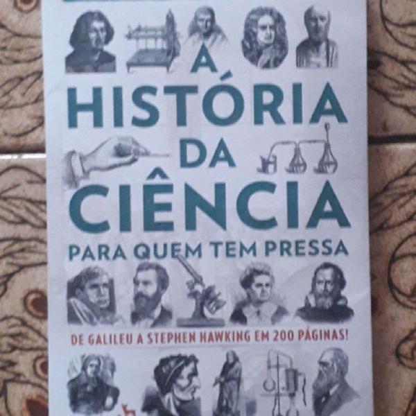 Livro A História da Ciência para Quem Tem Pressa