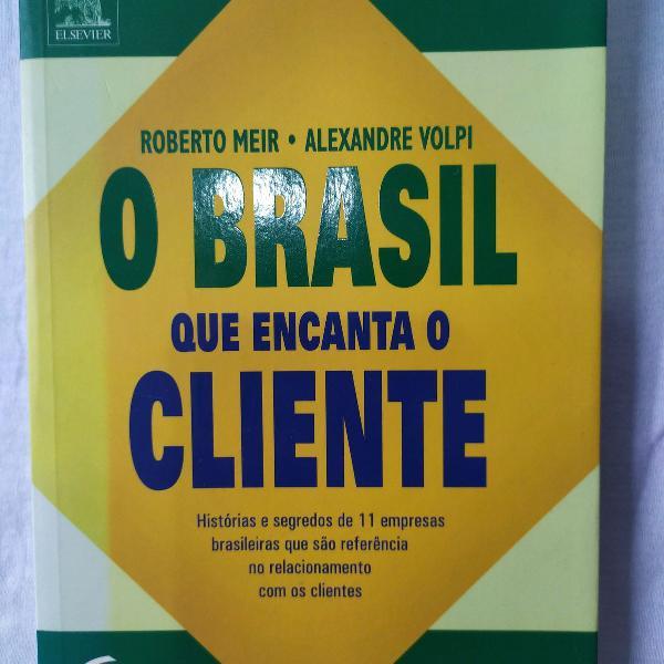 o brasil que encanta o cliente