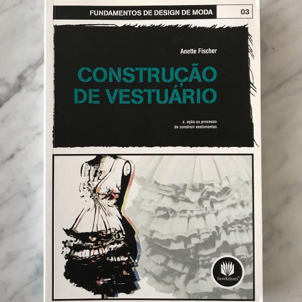 livro construção de vestuário - volume 3 - por anette
