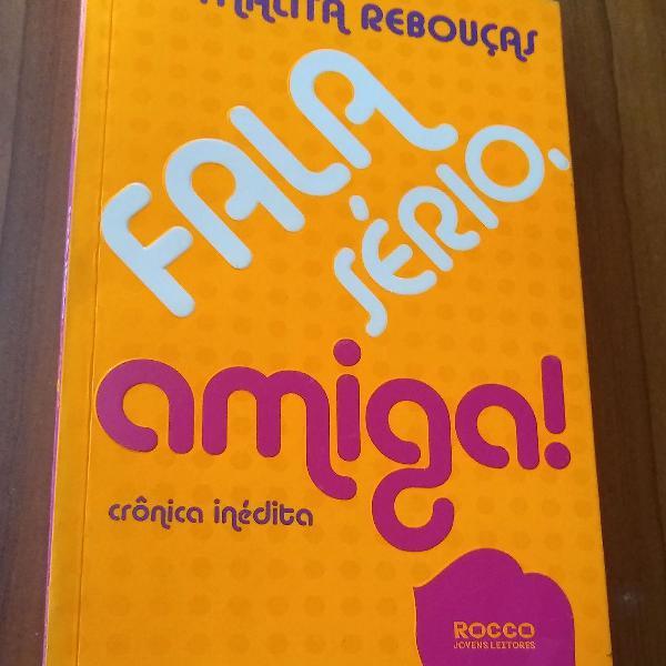 Livro fala sério, amiga! da Thalita Rebouças.