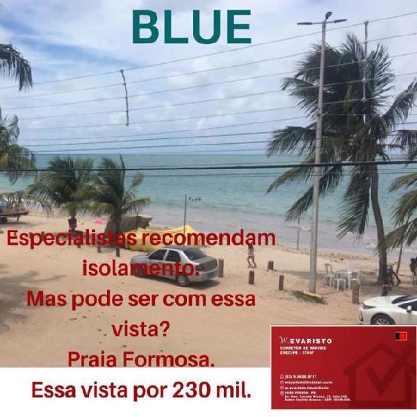 BLUE - VISTA PARA O MAR NA PRAIA DE FORMOSA