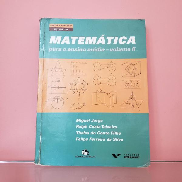 Matemática para Ensino Médio [Volume II]