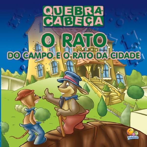 Livro - Rato do Campo e o Rato da Cidade, O - Coleção