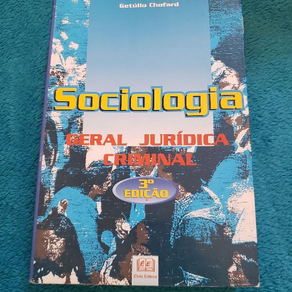 Livro Sociologia - Geral Juridica Criminal (Com anotações