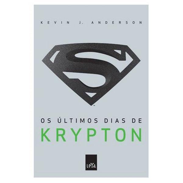 livro os últimos dias de krypton