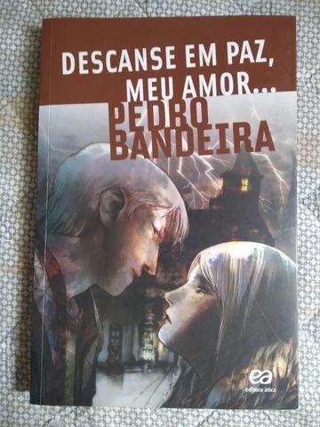 Livro: Descanse Em Paz, Meu Amor - Pedro Bandeira